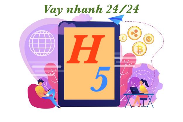 h5 vay tiền