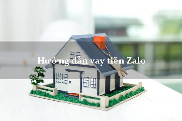 Hướng dẫn vay tiền Zalo mới nhất