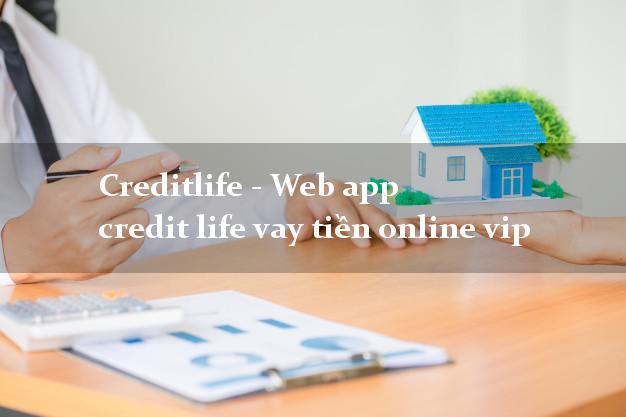 Creditlife - Web app credit life vay tiền online vip siêu nhanh như chớp